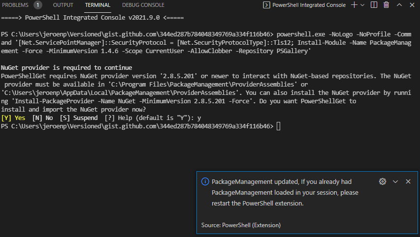 PackageManagement updated, If you already had PackageManagement loaded in your session, please restart the PowerShell extension.